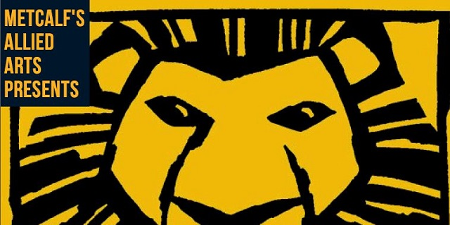 Metcalf's allied arts presents 'The Lion King Jr'!